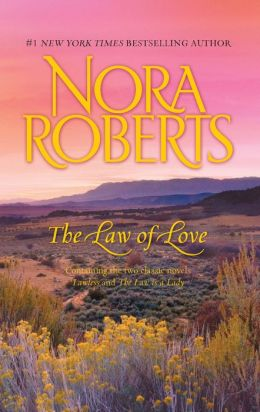 The Law of Love: Lawless/The Law is A Lady