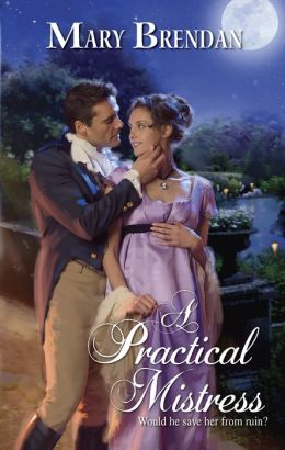 A Practical Mistress (Harlequin Historical #865)