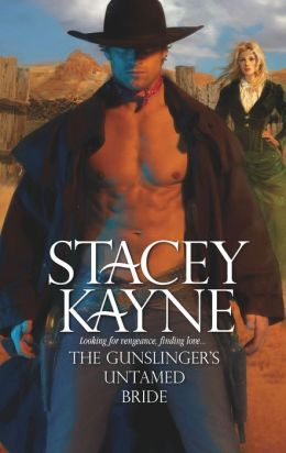 The Gunslinger's Untamed Bride (Harlequin Historical Series #904)