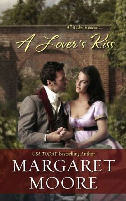 A Lover's Kiss (Harlequin Historical Series #907)