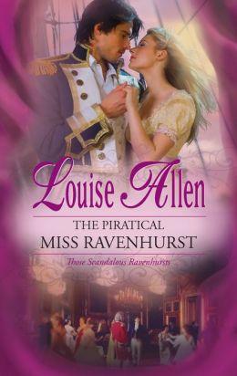 The Piratical Miss Ravenhurst (Harlequin Historical #959)