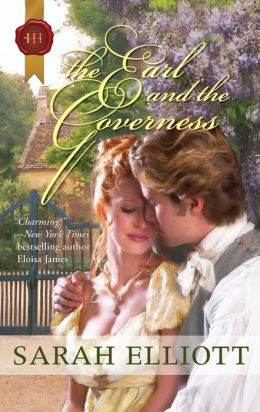 The Earl and the Governess (Harlequin Historical Series #977)