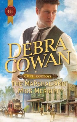 The Marshal and Miss Merritt (Harlequin Historical #1067)