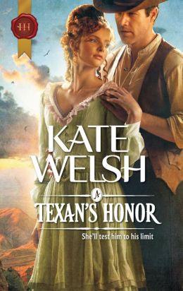 A Texan's Honor (Harlequin Historical Series #1087)