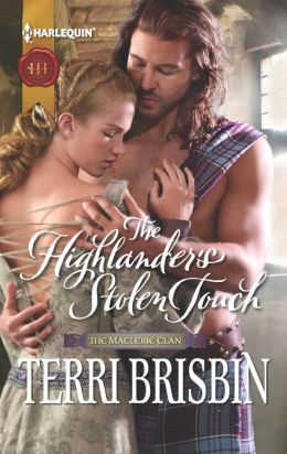The Highlander's Stolen Touch (Harlequin Historical Series #1106)