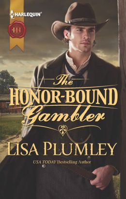 The Honor-Bound Gambler (Harlequin Historical Series #1139)