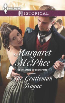 The Gentleman Rogue (Harlequin Historical Series #1201)