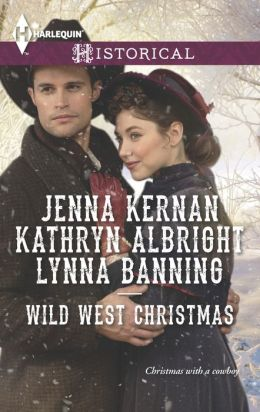 Wild West Christmas: A Family for the Rancher / Dance with a Cowboy / Christmas in Smoke River (Harlequin Historical Series #1203)