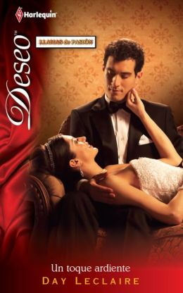 Un Toque Ardiente (Dante's Honor-Bound Husband) (Harlequin Deseo Series #840)