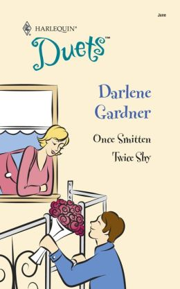 Once Smitten/Twice Shy; (Harlequin Duets)