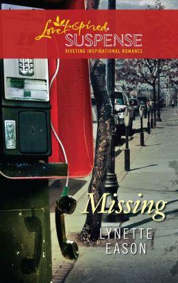 Missing (Love Inspired Suspense Series)