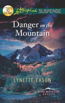 Danger on the Mountain (Love Inspired Suspense Series)