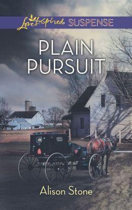 Plain Pursuit (Love Inspired Suspense Series)