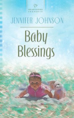 Baby Blessings (Heartsong Presents Series #1029)