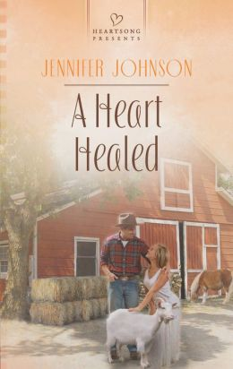 A Heart Healed (Heartsong Presents Series #1044)
