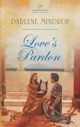 Love's Pardon (Heartsong Presents Series #1049)