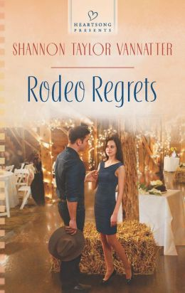 Rodeo Regrets (Heartsong Presents Series #1055)