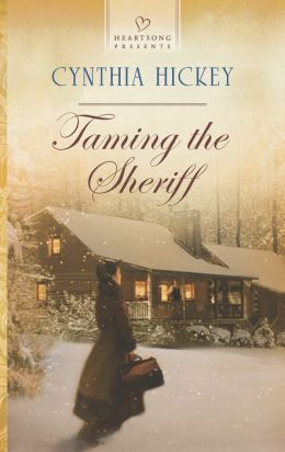 Taming the Sheriff (Heartsong Presents Series #1069)