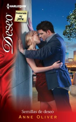 Semillas de deseo (When He Was Bad...) (Harlequin Deseo Series #938)