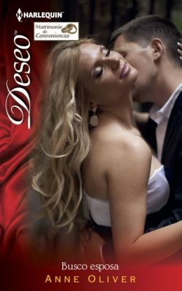 Busco esposa (Marriage in Name Only?) (Harlequin Deseo Series #980)