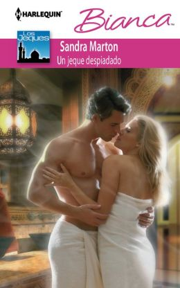 Un jeque despiadado (Sheikh Without a Heart) (Harlequin Bianca Series #870)
