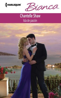 Isla de pasión (The Greek's Acquisition) (Harlequin Bianca Series #914)