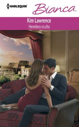 Heredera oculta (The Petrelli Heir) (Harlequin Bianca Series #927)