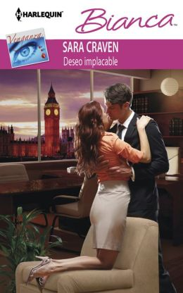 Deseo implacable (The Price of Retribution) (Harlequin Bianca Series #931)