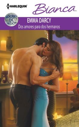 Dos amores para dos hermanos (The Incorrigible Playboy) (Harlequin Bianca Series #955)