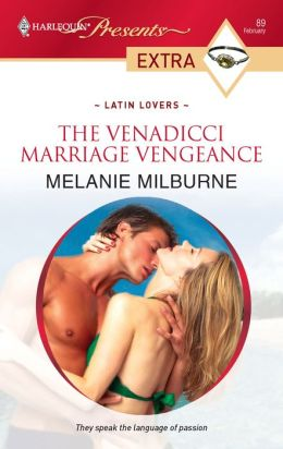 The Venadicci Marriage Vengeance