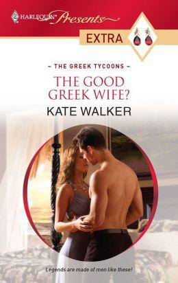 The Good Greek Wife?