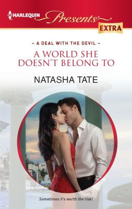 A World She Doesn't Belong To (Harlequin Presents Extra Series #206)