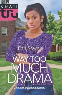 Way Too Much Drama (Harlequin Kimani TRU Series)
