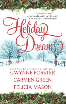 Holiday Dream: Christopher's Gifts / Whisper to Me / The First Noel (Harlequin Kimani Arabesque Series)