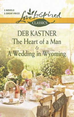The Heart of a Man and A Wedding in Wyoming