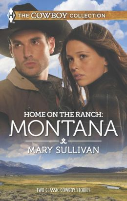 Home on the Ranch: Montana: A Cowboy's Plan\This Cowboy's Son