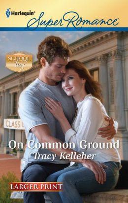 On Common Ground (Harlequin LP Superromance Series #1762)