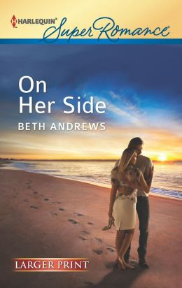 On Her Side (Harlequin LP Superromance Series #1794)