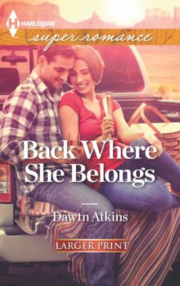 Back Where She Belongs (Harlequin LP Superromance Series #1841)