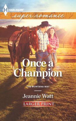 Once a Champion (Harlequin LP Superromance Series #1857)