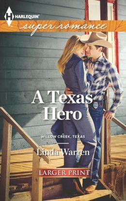 A Texas Hero (Harlequin LP Superromance Series #1861)