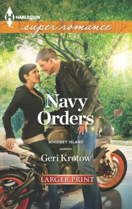 Navy Orders (Harlequin LP Superromance Series #1865)
