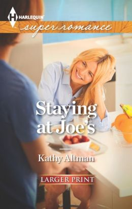 Staying at Joe's (Harlequin LP Superromance Series #1868)