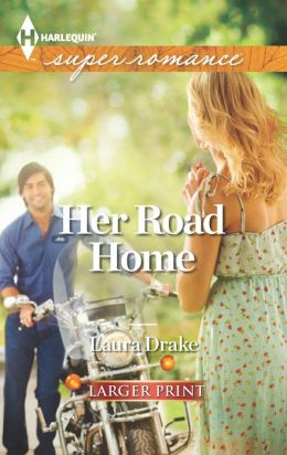 Her Road Home (Harlequin LP Superromance Series #1870)