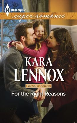 For the Right Reasons (Harlequin Super Romance Series #1916)