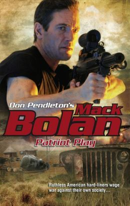 Patriot Play (Super Bolan Series #119)