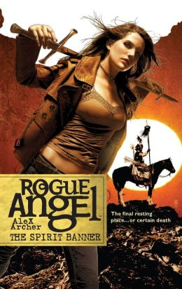 The Spirit Banner (Rogue Angel #22)