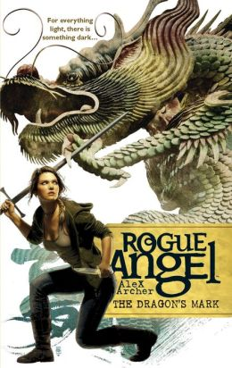 The Dragon's Mark (Rogue Angel Series #26)