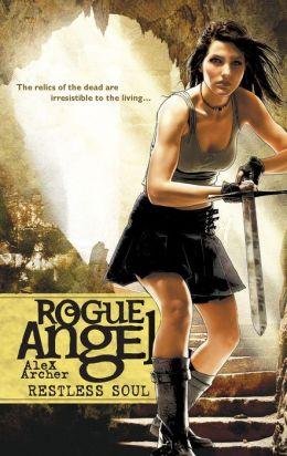 Restless Soul (Rogue Angel Series #28)