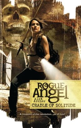 Cradle of Solitude (Rogue Angel Series #33)